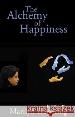 The Alchemy of Happiness Marilyn Bowering 9780888784353