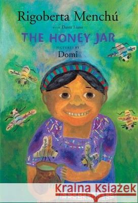 The Honey Jar Rigoberta Menchu Domi                                     David Unger 9780888996701