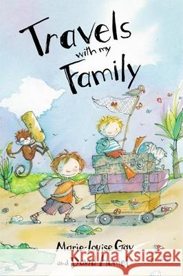 Travels with My Family David Homel Marie-Louise Gay 9780888998330 Groundwood Books