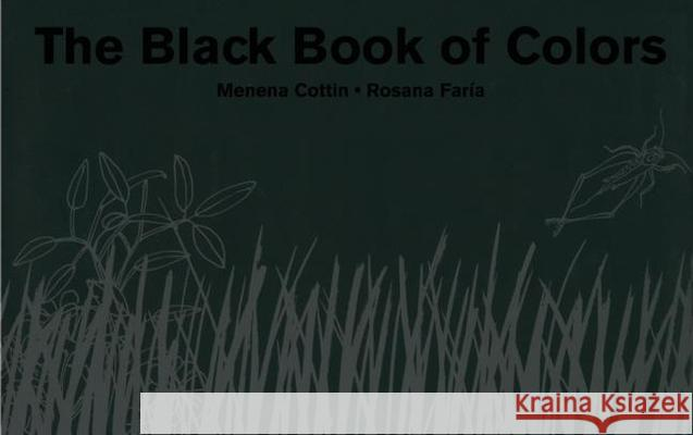 The Black Book of Colors Menena Cottin Rosana Faria Elisa Amado 9780888998736