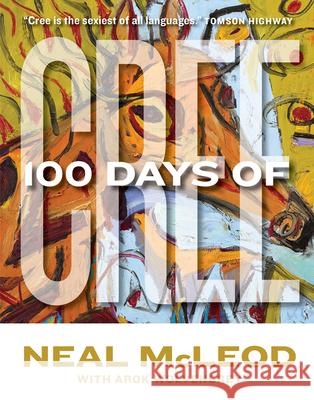 100 Days of Cree Neal McLeod 9780889774292