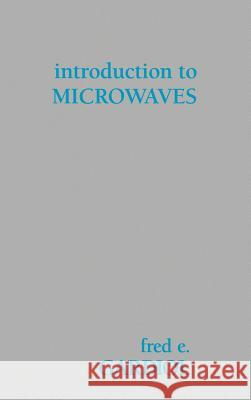 Introduction to Microwaves Fred E. Gardiol Fred E. Gardiol 9780890061343