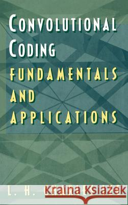 Convolutional Coding: Fundamentals and Applications L. H. Charles Lee 9780890069141