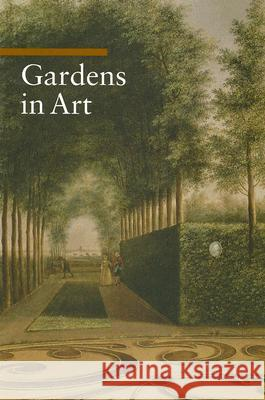 Gardens in Art Lucia Impelluso 9780892368853