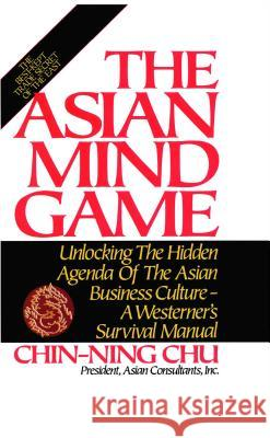 Asian Mind Game Chin-Ning Chu 9780892563524 Scribner Book Company