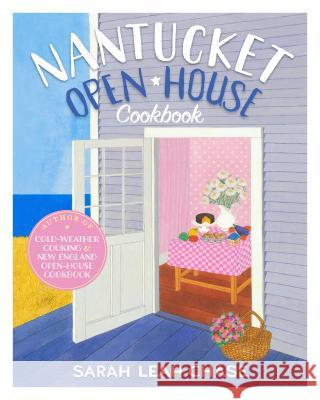 Nantucket Open-House Cookbook Sarah Leah Chase 9780894804656