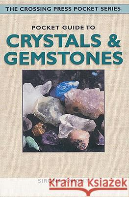Pocket Guide to Crystals & Gemstones Sirona Knight Margy Knight 9780895949479 Crossing Press