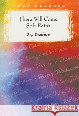There Will Come Soft Rains Ray Bradbury 9780895989628