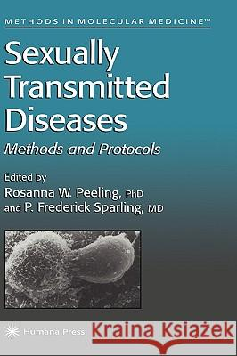 Sexually Transmitted Diseases Rosanna Peeling P. Frederick Sparling 9780896035355