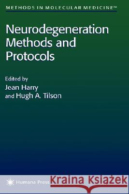 Neurodegeneration Methods and Protocols Jean Harry Hugh A. Tilson 9780896036123