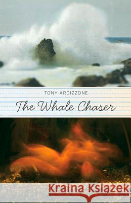 The Whale Chaser Tony Ardizzone 9780897336109