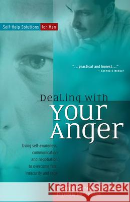 Dealing with Your Anger: Self-Help Solutions for Men Frank Donovan Allan Creighton 9780897933445