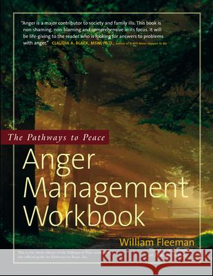 The Pathways to Peace Anger Management Workbook William Fleeman 9780897934176