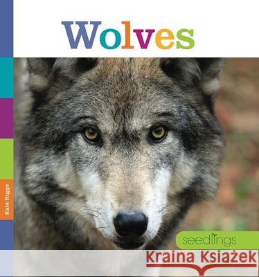 Wolves Kate Riggs 9780898128901 Creative Paperbacks