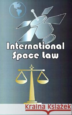 International Space Law Boris Belitsky A. S. Piradov 9780898750867