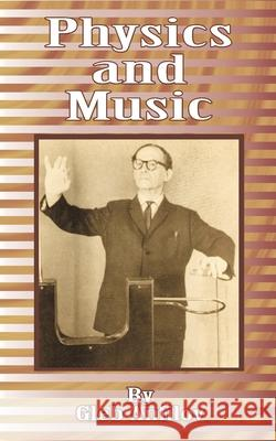 Physics and Music Gleb Anfilov Boris Kuznetsov 9780898754193
