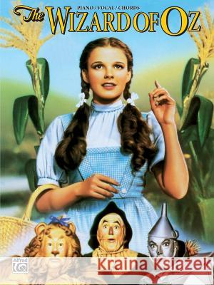 The Wizard of Oz (Movie Selections): Piano/Vocal/Chords Warner Bros Publications 9780898986235
