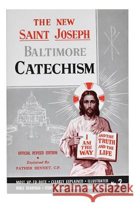 Saint Joseph Baltimore Catechism (No. 2) Bennet Kelley 9780899422428