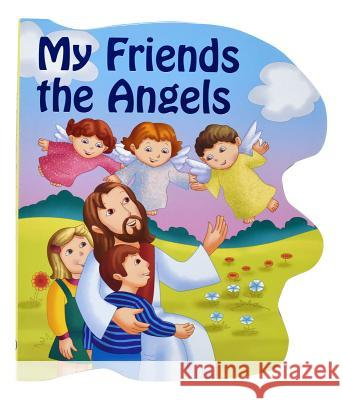 My Friends the Angels Thomas Donaghy 9780899423272