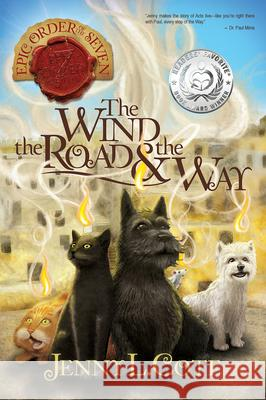 The Wind, the Road and the Way Jenny L. Cote 9780899577937