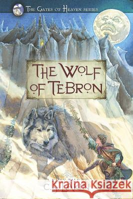 The Wolf of Tebron Susanne C. S. Lakin 9780899578880