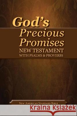God's Precious Promises New Testament-NASB-With Psalms and Proverbs Amg Publishers   9780899579214