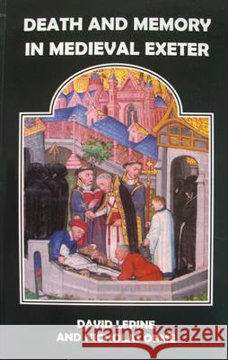 Death and Memory in Medieval Exeter  9780901853462