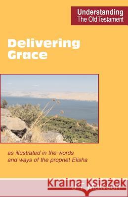 Delivering Grace John Thomas Mawson 9780901860644