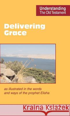 Delivering Grace John Thomas Mawson 9780901860781