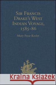 Sir Francis Drake's West Indian Voyage, 1585-86   9780904180015