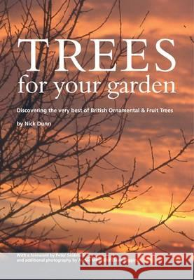 TREES FOR YOUR GARDEN  9780904853087