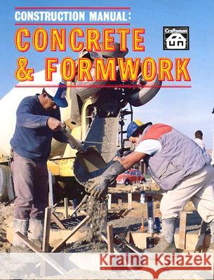 Concrete and Formwork T. W. Love 9780910460033