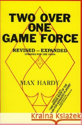 Two-Over-One Game Force Max Hardy 9780910791359