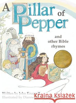 A Pillar of Pepper and Other Bible Rhymes II Joh Dianne Turner-Deckert 9780912290348