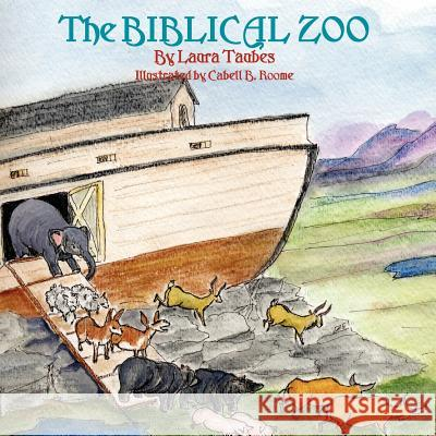 The Biblical Zoo Laura Taubes Cabell B. Roome 9780913057414