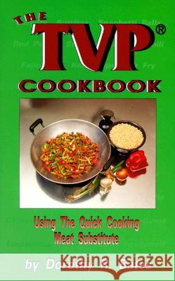 Tvp Cookbook Dorothy R. Bates 9780913990797