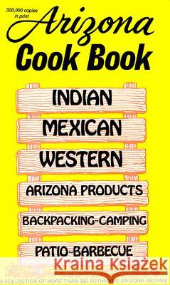 Arizona Cookbook Al Fischer Mildred Fischer 9780914846000