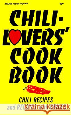 Chili Lovers Cookbook Al Fischer Mildred Fischer Fischer 9780914846062