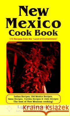 New Mexico Cookbook Lynn Nusom 9780914846482