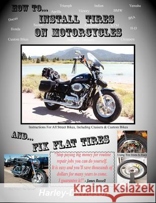 How to Install Tires on Motorcycles & Fix Flat Tires  9780916367770