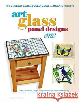 Art Glass Panel Designs One Linda Whaley 9780919985315