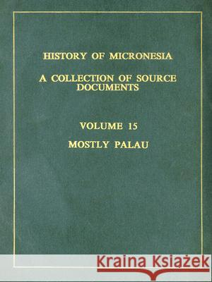Mostly Palau, 1783-1793 Rodrigue Levesque Rodrigue Levesque 9780920201152