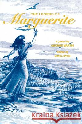 The Legend of Marguerite George Martin 9780921692669
