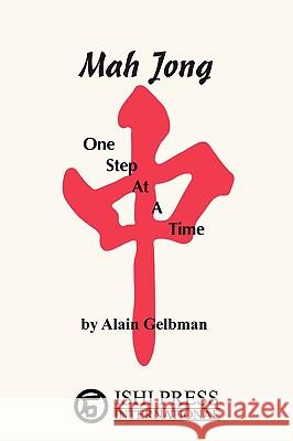 Mah Jong One Step at a Time Alain Gelbman 9780923891350