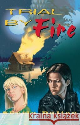 Trial by Fire Sheila Dalton 9780929141633