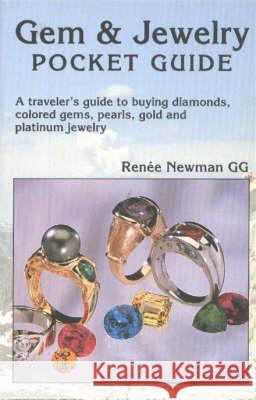 GEM AND JEWELRY POCKET GUIDE Renee Newman 9780929975306