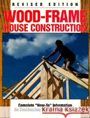 Wood-Frame House Construction L. O. Anderson William Oberschulte 9780934041744