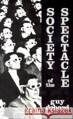 Society of the Spectacle Guy Debord 9780934868075