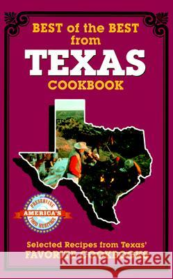 Best of the Best from Texas: Selected Recipes from Texas' Favorite Cookbooks Gwen McKee Barbara Moseley Tupper England 9780937552148