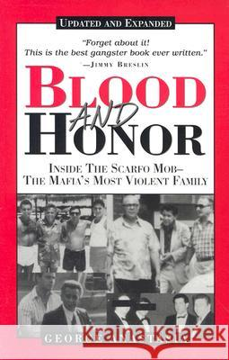 Blood and Honor: Inside the Scarfo Mob--The Mafia's Most Violent Family George Anastasia 9780940159860
